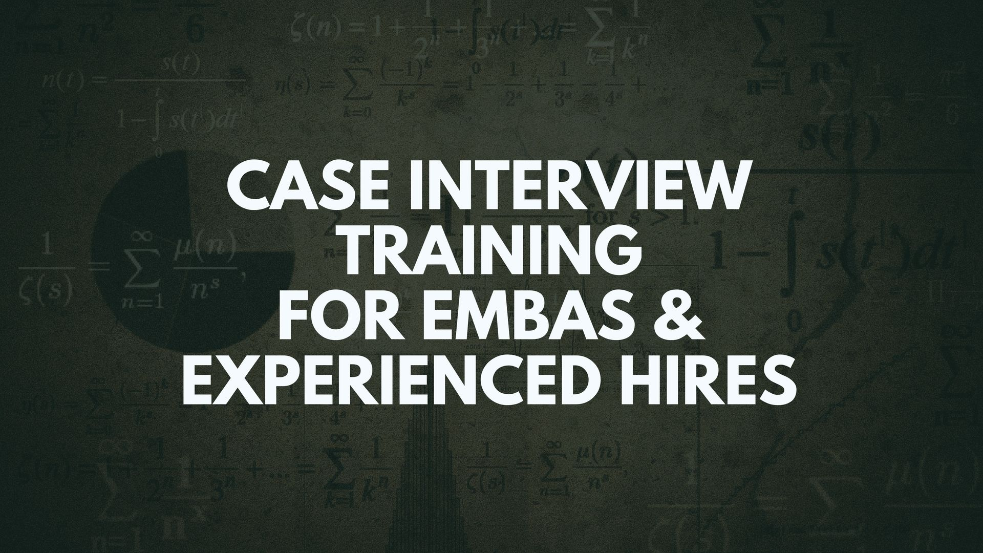 Experienced Hire Case Interview Training