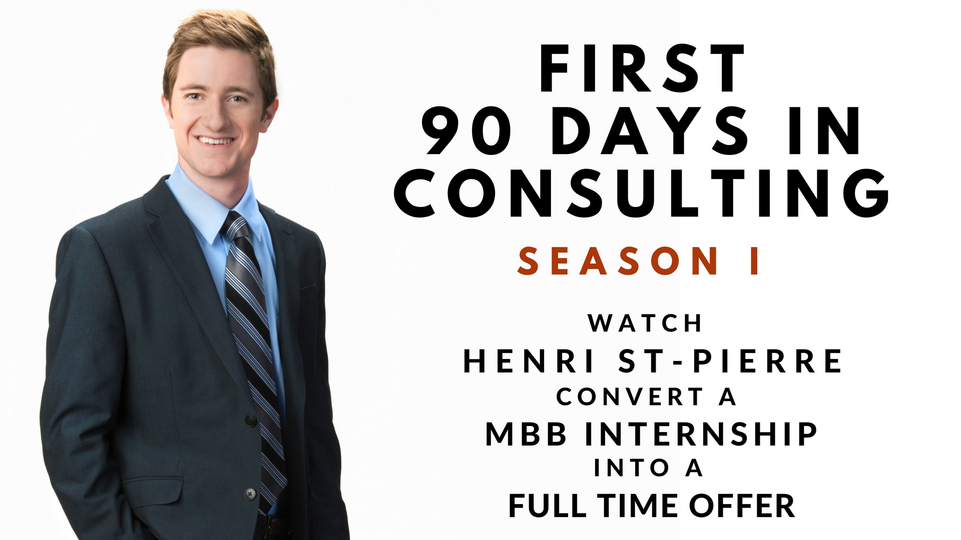 Poster for First 90 Days in Consulting