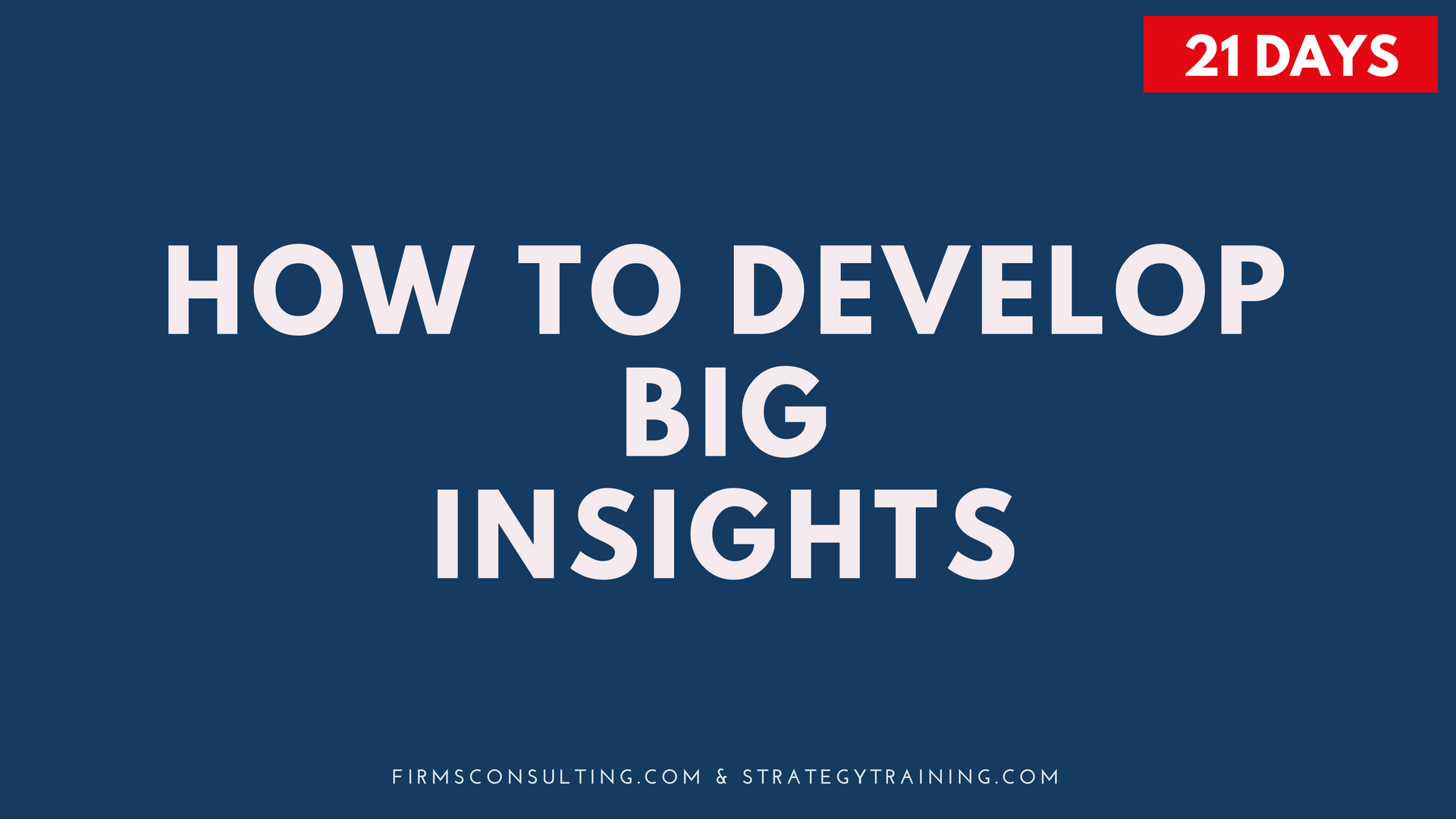 Poster for the program How to Develop Big Insights