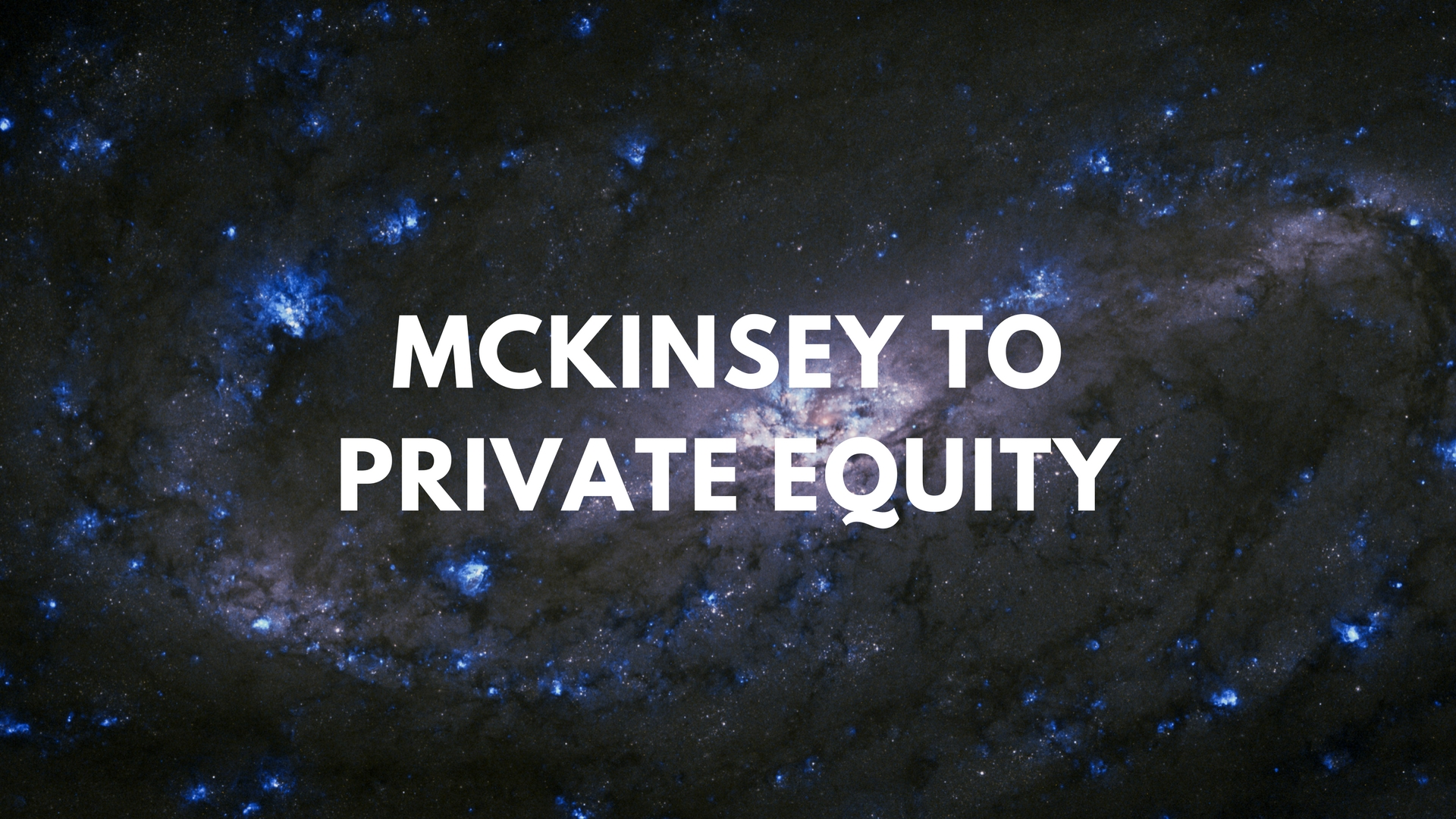 Poster for program McKinsey to PE