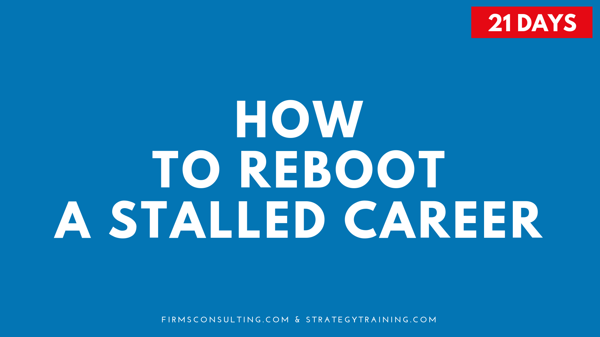 Poster for the program How to Reboot a Stalled Career
